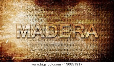 madera, 3D rendering, text on a metal background