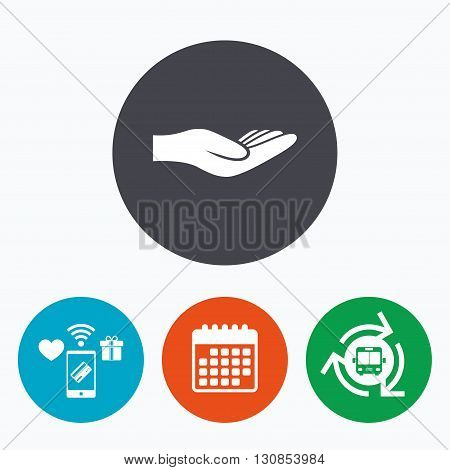 Donation hand sign icon. Charity or endowment symbol. Human helping hand palm. Mobile payments, calendar and wifi icons. Bus shuttle.