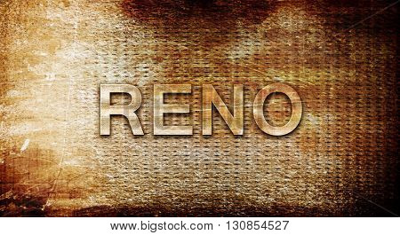 reno, 3D rendering, text on a metal background