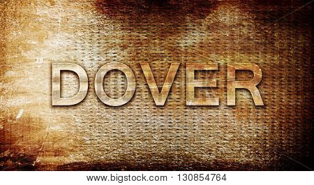 dover, 3D rendering, text on a metal background