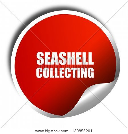 seashell collecting, 3D rendering, red sticker with white text
