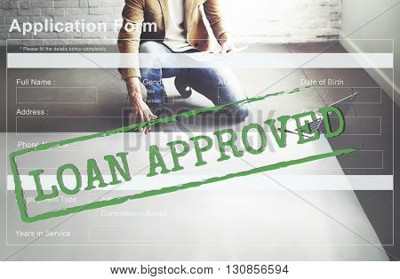 Loan Approved Accepted Application Form Concept