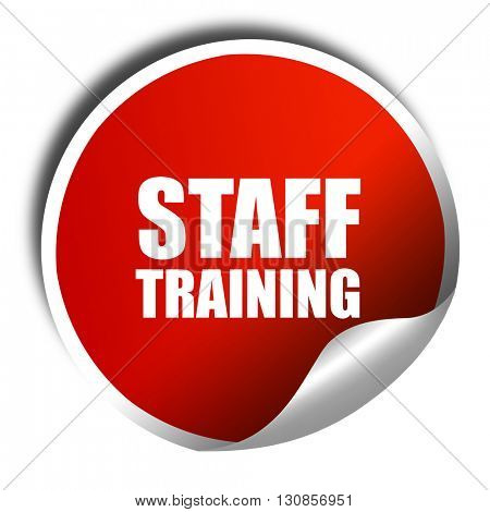 staff training, 3D rendering, red sticker with white text
