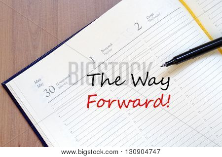 The way forward text concept write on notebook