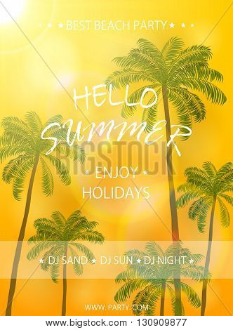 Summer beach party flyer template, Summer holidays poster with palm trees on orange sunny background, lettering Hello Summer and enjoy holidays, illustration.