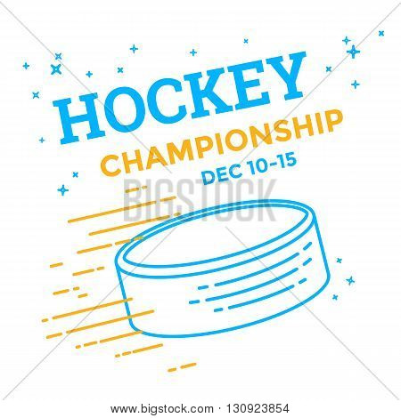 Ice hockey championship poster. Vector line illustration hockey puck. Sport banner.
