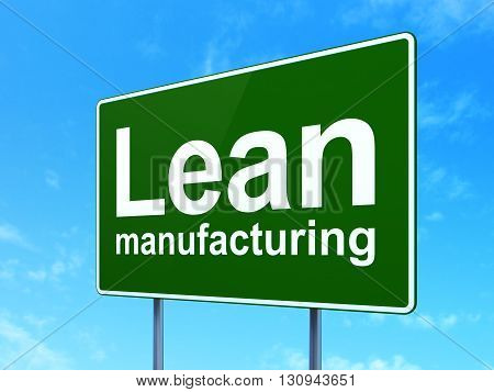 Manufacuring concept: Lean Manufacturing on green road highway sign, clear blue sky background, 3D rendering