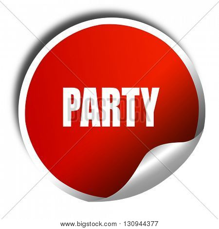 party, 3D rendering, red sticker with white text