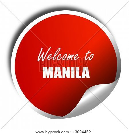 Welcome to manila, 3D rendering, red sticker with white text
