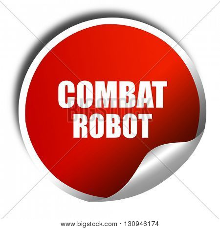combat robot sign background, 3D rendering, red sticker with whi