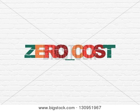 Business concept: Painted multicolor text Zero cost on White Brick wall background