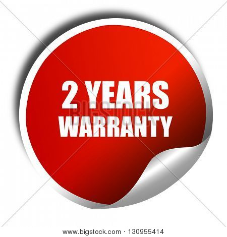 2 years warranty, 3D rendering, red sticker with white text