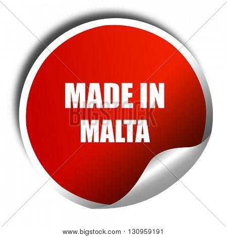 Made in malta, 3D rendering, red sticker with white text