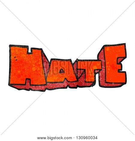 freehand textured cartoon word Hate