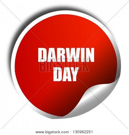 darwin day, 3D rendering, red sticker with white text