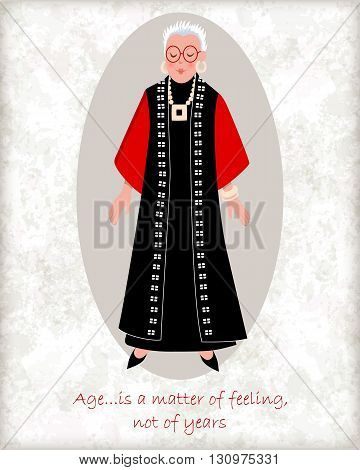 Vector card with a stylish old lady. Elegant grandmother with fashionable hairstyle jewelry and glasses. Wise quote of age. Perfect for greetings, congratulations or design