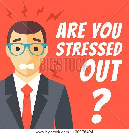 Stress at work concept flat illustration. Stressed out man in suit with glasses, white words around him. Modern design for web banners, web sites, printed materials, infographics. Vector illustration