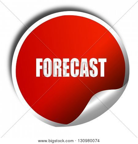 forecast, 3D rendering, red sticker with white text