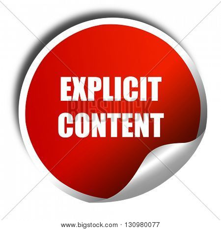 Explicit content sign, 3D rendering, red sticker with white text