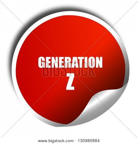 generation z, 3D rendering, red sticker with white text