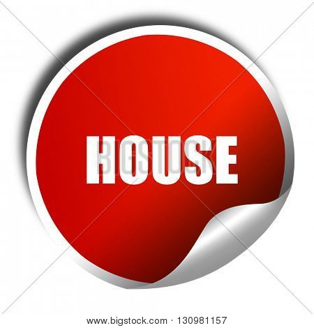 house music, 3D rendering, red sticker with white text