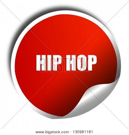 hip hop music, 3D rendering, red sticker with white text