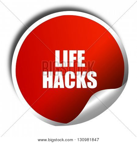 life hacks, 3D rendering, red sticker with white text
