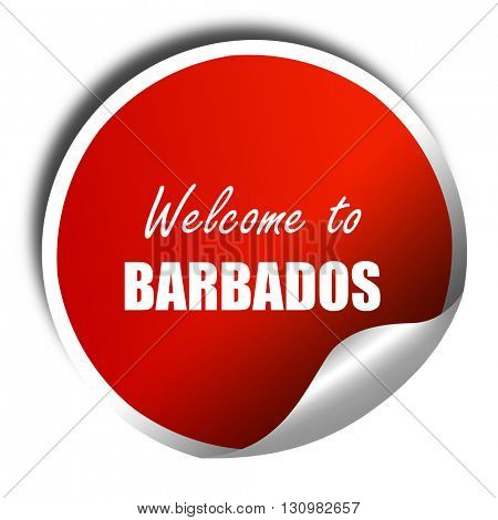 Welcome to barbados, 3D rendering, red sticker with white text