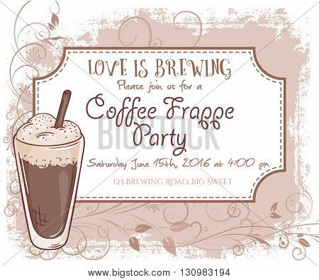 vector hand drawn coffee frappe party invitation card vintage frame glass and leaves.