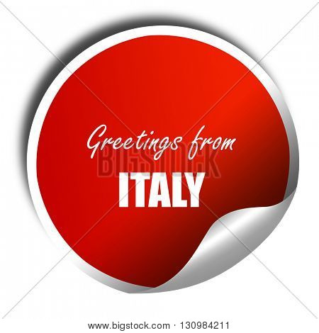 Greetings from italy, 3D rendering, red sticker with white text