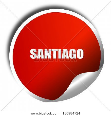 santiago, 3D rendering, red sticker with white text