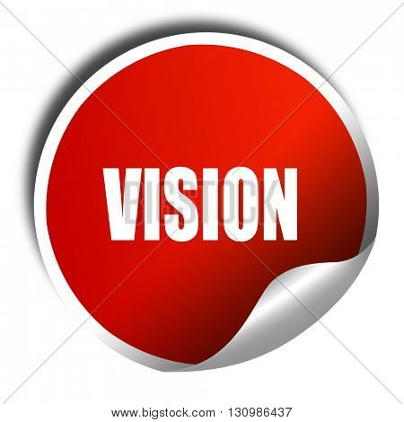 vision, 3D rendering, red sticker with white text