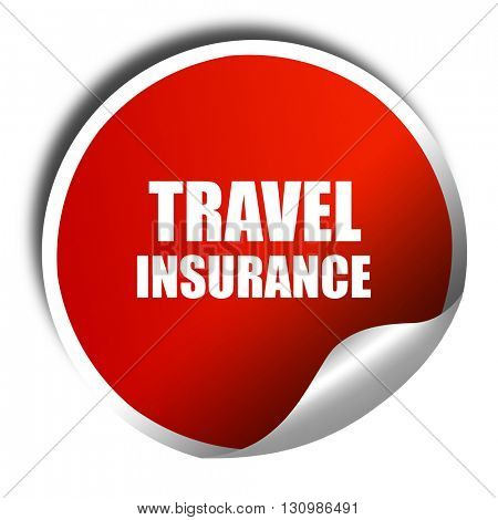 travel insurance, 3D rendering, red sticker with white text