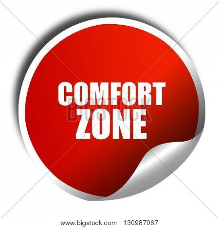 comfort zone, 3D rendering, red sticker with white text