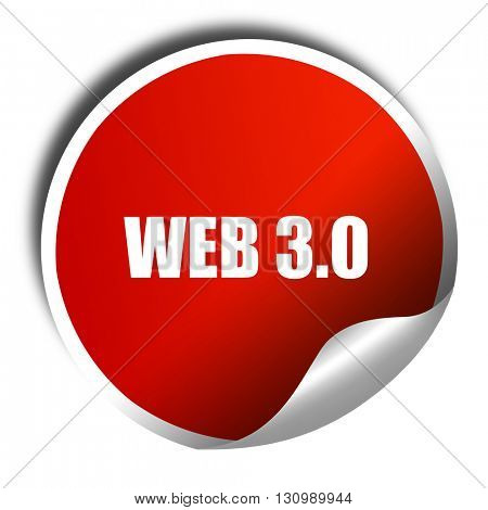 web 3.0, 3D rendering, red sticker with white text