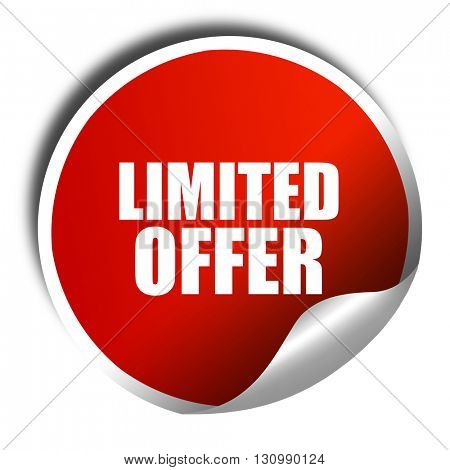 limited offer, 3D rendering, red sticker with white text