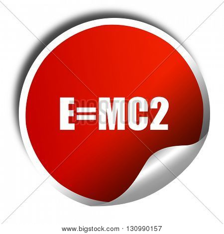 e = mc2, 3D rendering, red sticker with white text