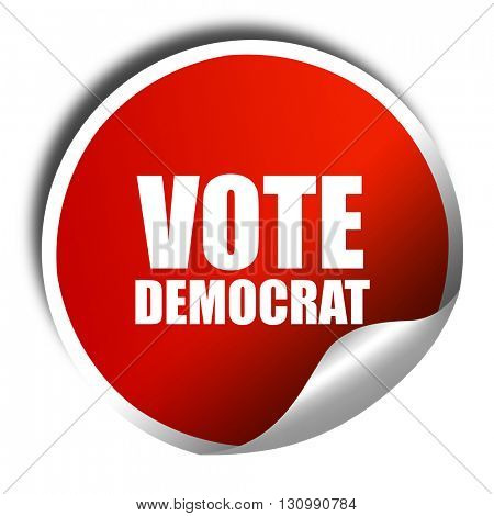 vote democrat, 3D rendering, red sticker with white text