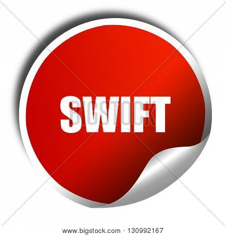 swift, 3D rendering, red sticker with white text