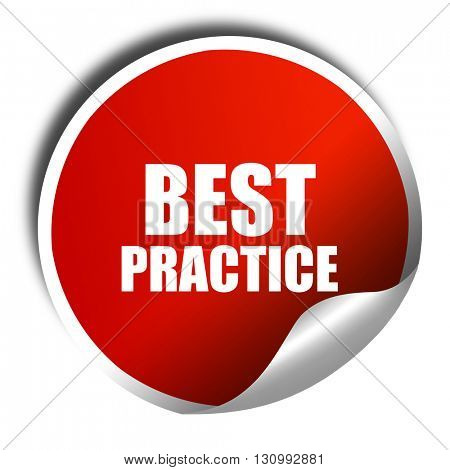 best practice, 3D rendering, red sticker with white text
