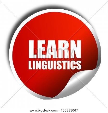 learn linguistics, 3D rendering, red sticker with white text