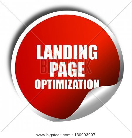 landing page optimization, 3D rendering, red sticker with white