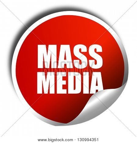 mass media, 3D rendering, red sticker with white text