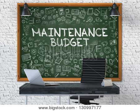 Hand Drawn Maintenance Budget on Green Chalkboard. Modern Office Interior. White Brick Wall Background. Business Concept with Doodle Style Elements. 3D.
