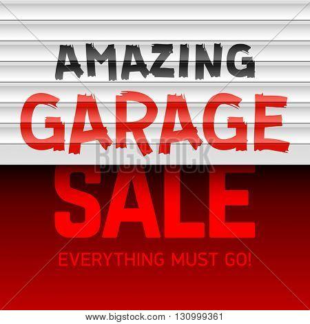 Amazing Garage Sale poster template. Vector illustration