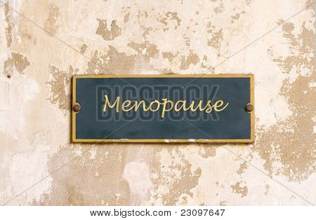 Menopause On Weathered Wall