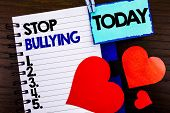 Announcement Text Showing Stop Bullying. Concept Meaning Awareness Problem About Violence Abuse Bull poster