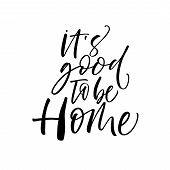 Its Good To Be Home Card. poster