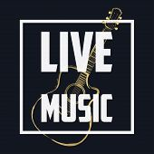 Live Music Banner, Concert Poster With Frame And Guitar. Musical Background. Vector Illustration. poster