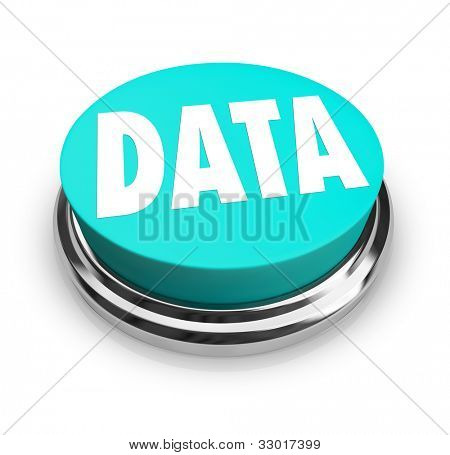 A blue button with the word Data offering information, statistics, proof, numbers and evidence for an experiment or topic you would like to learn about or need to prove